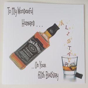 Personalised 60th Birthday Card Husband Whiskey Theme Any Relation, Age, Any Bottle (SKU702)