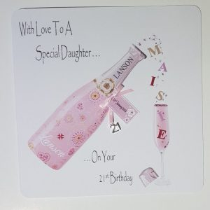 Personalised 8 x 8 21st Birthday Card Champagne Daughter Any Relation Any Age Any Tipple