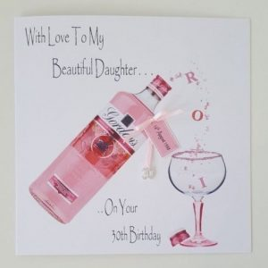 Personalised 30th Birthday Card Pink Gin Daughter Any Relation, Occasion Or Age (SKU192)