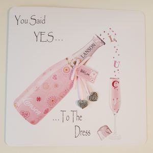 You Said 'Yes To The Dress' Personalised Greetings Card For The Bride To Be Any Relation Any Occasion