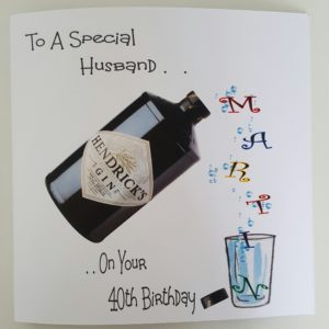 Personalised 8×8 40th Birthday Card Husband Hendrick's Gin Any Age Any Relation Any Colour