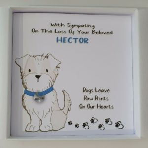 Bereavement Sympathy Card Loss of Pet Dog Westie West Highland Terrier Any Breed Any Animal