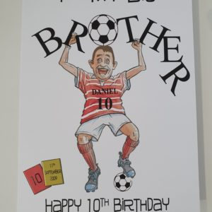 Personalised Big Brother Large 10th Birthday Card Football Theme Any Relation, Age Or Team (SKU50)