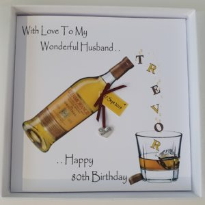 Personalised Husband 80th Birthday Card Whiskey Any Relation, Age Or Tipple (SKU47)