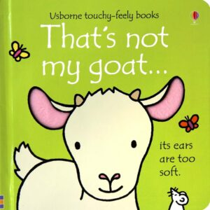 That's Not My Goat Book With Sensory Awareness (SKU668)