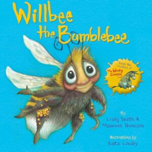 Willbee the Bumblebee Book Childrens Book From The Creators Of Wonky Donkey (SKU662)