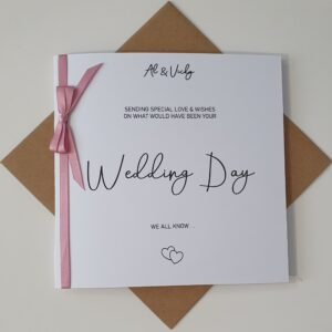 Personalised Wedding Card – Postponed Wedding – On What Would Have Been Your Wedding Day – Any Couple / Colour (SKU573)