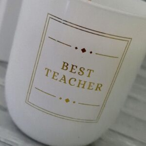 Best Teacher Gift Sentiment Candles Scented Candles Glass Holder (SKU1191)