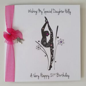 Personalised 21st Birthday Card Dance Ballet Modern Contemporary Daughter Granddaughter Niece Any Person Age Colour 13th 16th 18th (SKU1229)
