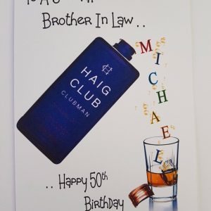 Personalised 50th Whiskey Birthday Card Brother In Law Any Relation, Age Or Tipple (SKU236)