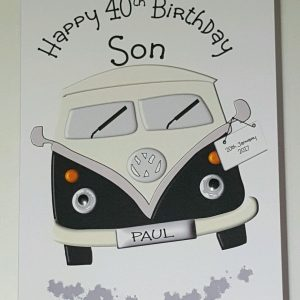 Handmade Personalised Son 40th Birthday Card VW Campervan Any Age / Colour 30 50