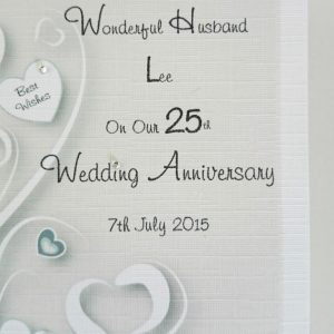 Beautiful Personalised On Our 25th Silver Wedding Anniversary Card Wife Husband Any Relation Any Occasion Any Colour