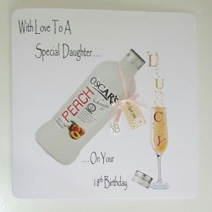 Personalised 18th Peach Schnapps Birthday Card Daughter Any Relation, Age Or Tipple (SKU291)
